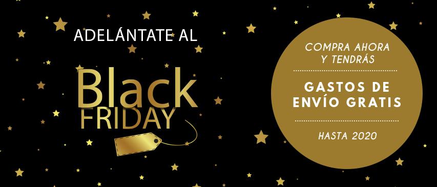 Adelántate al Black Friday con gastos de envío GRATIS hasta 2020